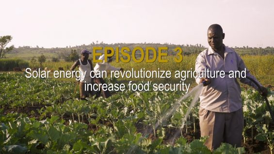 Sunshine Stories. Episode 3 Solar energy can revolutionize agriculture and boost food security