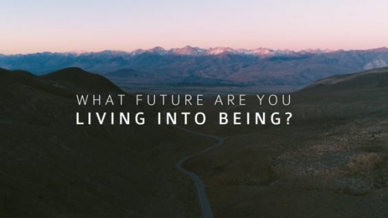 LIVING INTO BEING