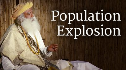 Population Explosion | Sadhguru