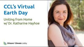 Dr  Katharine Hayhoe | Citizens' Climate Lobby | Virtual Earth Day 2020